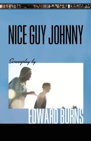 Nice Guy Johnny (Screenplay)