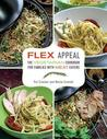 Flex Appeal: A Vegetarian Cookbook for Families with Meat-Eaters