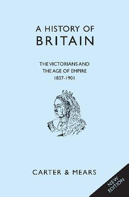 A History of Britain: Book 6: The Victorians and the Age of Empire, 1837-1901