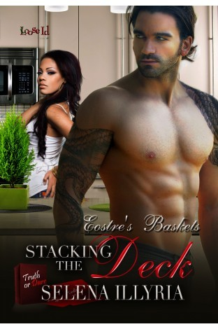 Stacking the Deck (Eostre's Baskets #6)