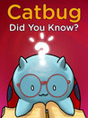 Catbug: Did You Know? (Catbug eBooks)