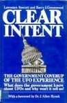 Clear Intent: The Government Coverup of the Ufo Experience