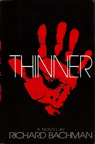 Thinner by Richard Bachman