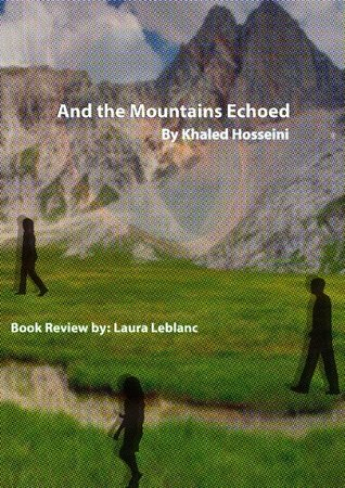 And the Mountains Echoed by Khaled Hosseini, a review