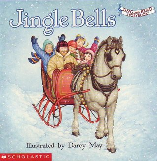 Jingle Bells (Sing and Read Storybook) (Sing and Read Storybook)