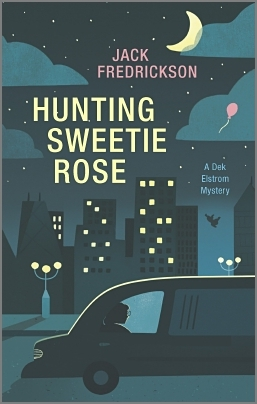 Hunting Sweetie Rose: A Mystery