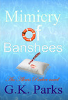 Mimicry of Banshees (Alexis Parker #3)