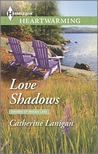 Love Shadows (The Shores of Indian Lakes)