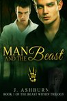 Man and the Beast (The Beast Within Trilogy)