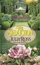 The Seduction by Julia Ross