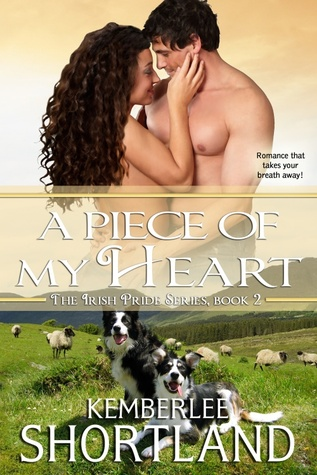 A Piece of My Heart (Irish Pride Series, #2)