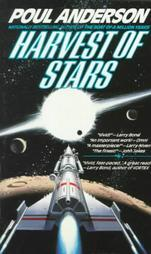 Harvest of Stars by Poul Anderson
