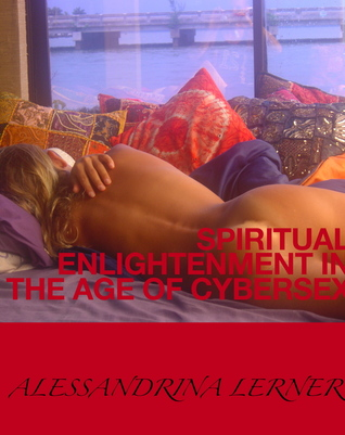 Spiritual Enlightenment in the Age of Cybersex