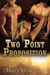 Two Point Proposition (Two #2)
