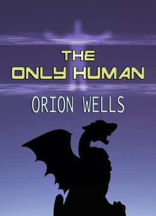 The Only Human