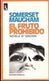 El fruto prohibido by W. Somerset Maugham