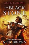 The Black Stone (Agent of Rome #4)