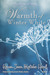 Warmth of Winter White: A Collection of Poetry (Frost of Spring Green Poetry Series, #4)
