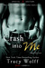 Crash into Me (Shaken Dirty, #1)