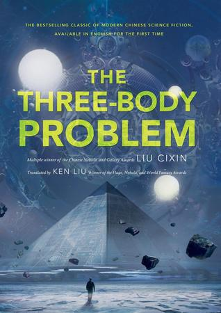 The Three-Body Problem (Remembrance of Earth's Past #1) by Liu Cixin