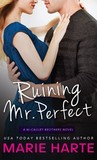 Ruining Mr. Perfect (The McCauley Brothers, #3)