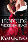 Léopold's Wicked ...