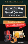 How to Get Honest Reviews by Heather Hart