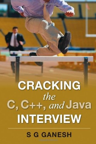 Cracking The C, C++, And Java Interview