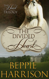 The Divided Heart (The Heart Trilogy, #1)