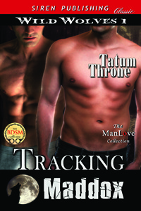 Tracking Maddox (Wild Wolves #1)
