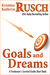 Goals and Dreams by Kristine Kathryn Rusch