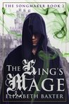 The King's Mage (The Songmaker, #2)