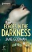 Echoes in the Darkness (The...