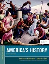 America's History, For the AP* Course (Beford Integrated Media Edition)