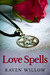Love Spells: simple spells for beginners to witchcraft