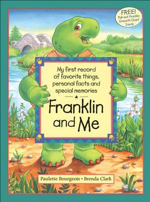 Franklin and Me (Franklin the Turtle)