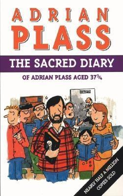 The Sacred Diary of Adrian Plass Aged 37 3/4 by Adrian Plass