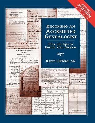 Becoming an Accredited Genealogist by Karen Clifford