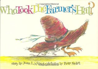 Who Took the Farmer's Hat? by Joan L. Nodset