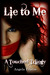 Lie to Me (A Touched Trilogy, #1)