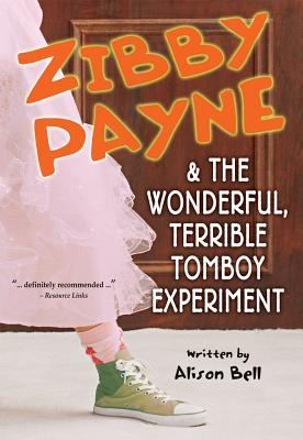 Zibby Payne & the Wonderful, Terrible Tomboy Experiment