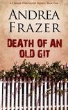 Death of an Old Git (The Falconer Files, #1)