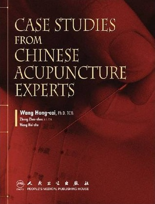 Case Studies from Chinese Acupuncture Experts