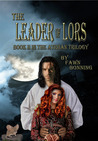 The Leader of Lors (Atriian Trilogy, #2)