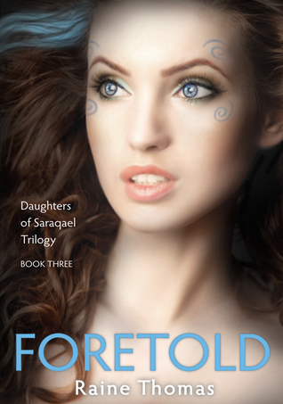 Foretold by Raine Thomas