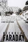 The Kindness of Strangers: A Short Tale of Terror