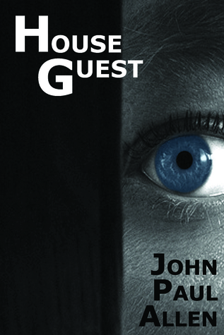 House Guest by John Paul Allen