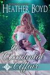 An Accidental Affair by Heather Boyd