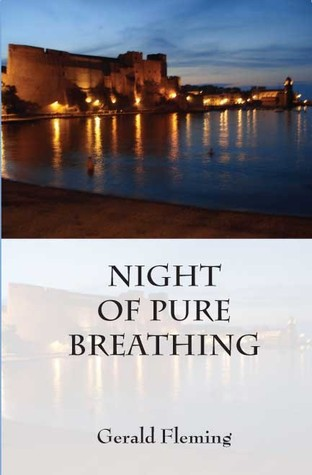 Night of Pure Breathing by Gerald Fleming