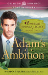 Adam's Ambition (Emerald Springs Legacy, #1)